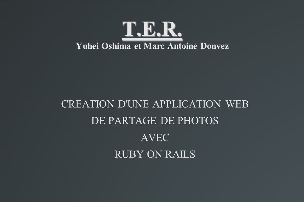 T.E.R. Yuhei Oshima et Marc Antoine Donvez