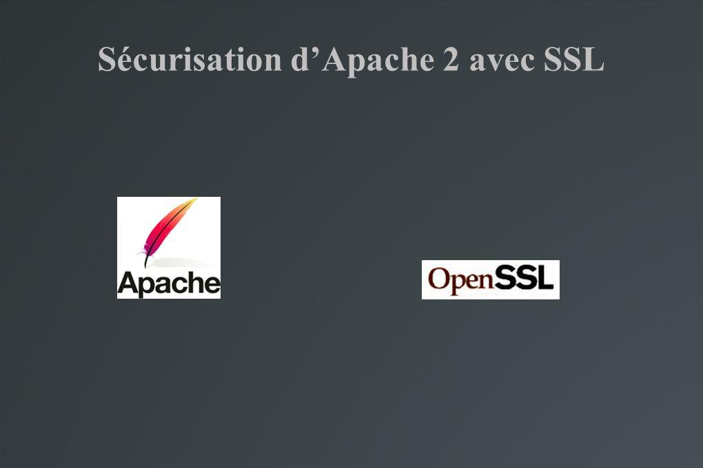 Sécurisation d'Apache 2 avec SSL