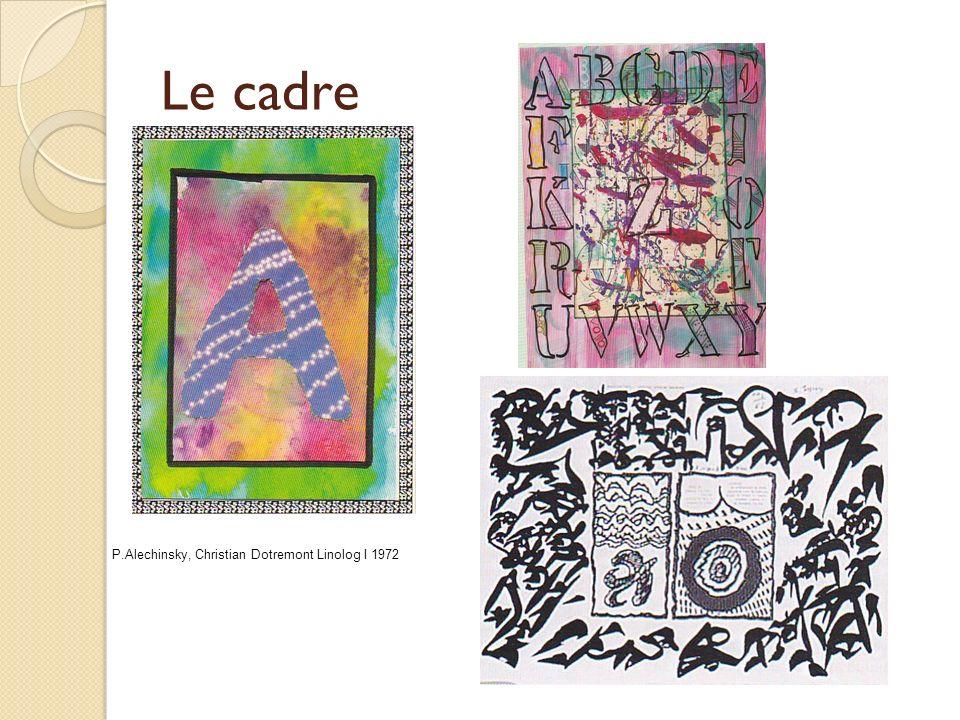 Le cadre Gestion de l'espace feuille: calligraphie, graphisme, cadre…