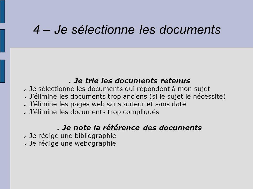 4 – Je sélectionne les documents