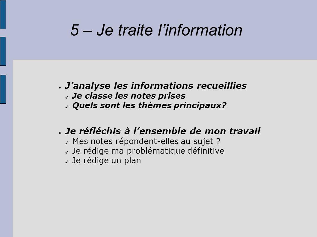 5 – Je traite l'information