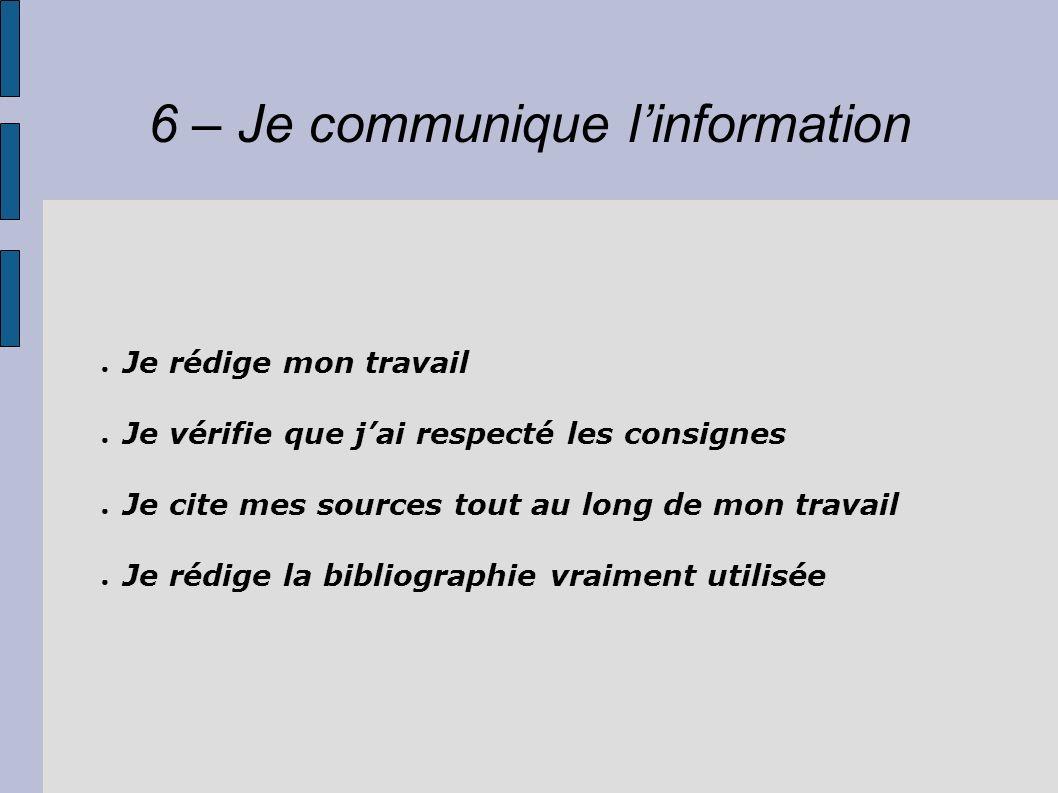 6 – Je communique l'information