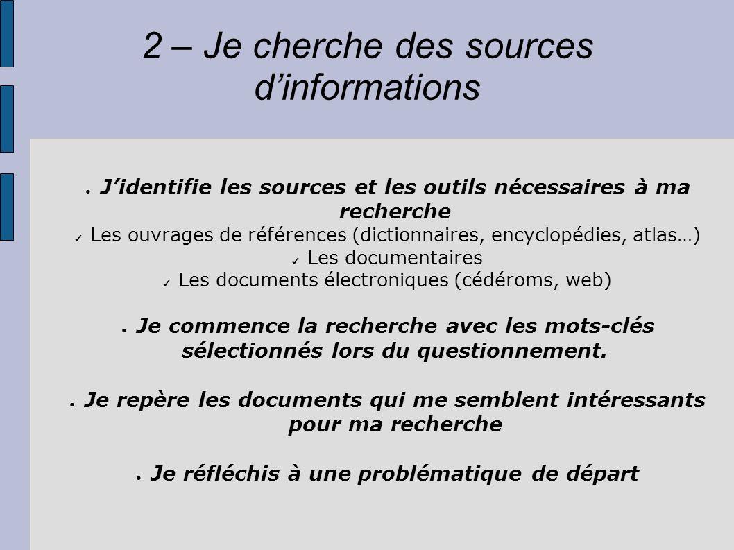 2 – Je cherche des sources d'informations