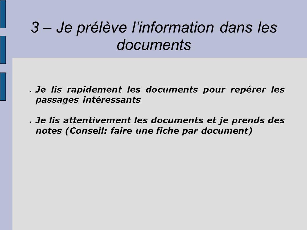 3 – Je prélève l'information dans les documents