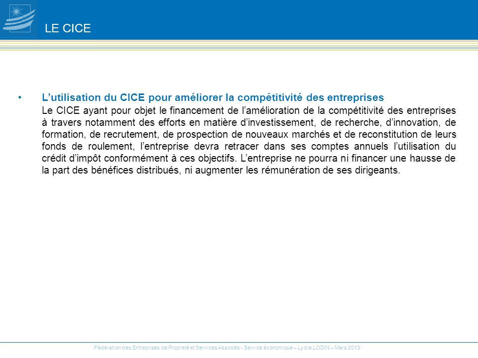 LE CICE L'utilisation du CICE pour améliorer la compétitivité des entreprises.