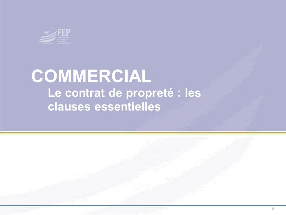 COMMERCIAL Le contrat de propreté : les clauses essentielles
