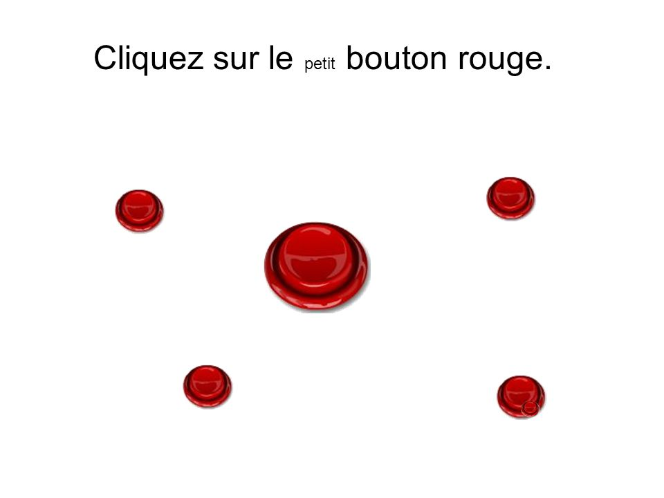 Cliquez sur le petit bouton rouge.