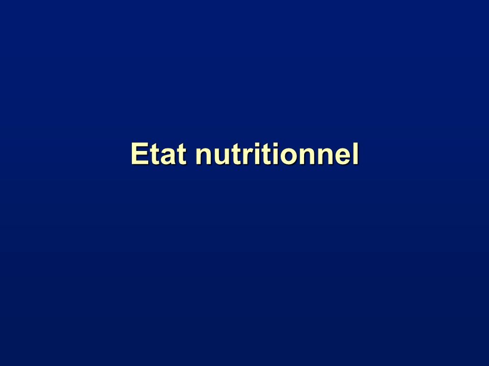 Etat nutritionnel