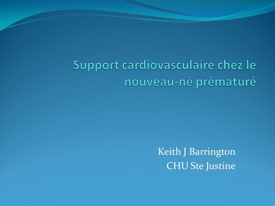 Support cardiovasculaire chez le nouveau-né prématuré