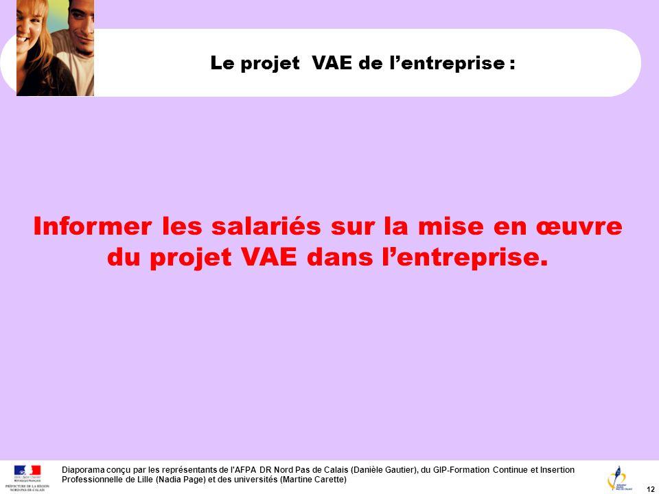 Le projet VAE de l'entreprise :