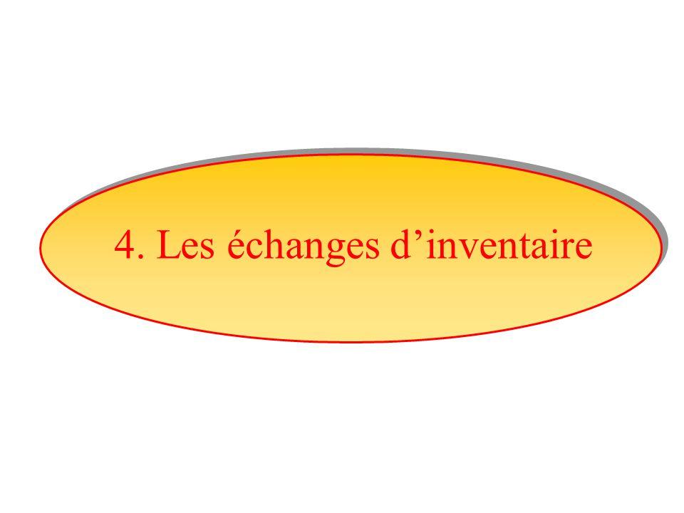 4. Les échanges d'inventaire