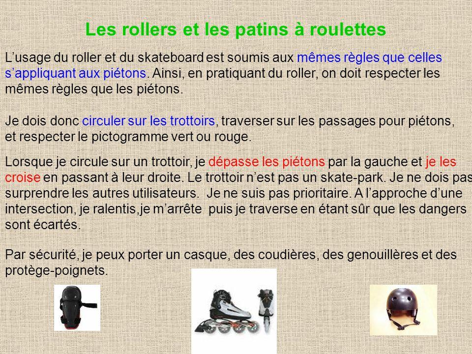 Les rollers et les patins à roulettes