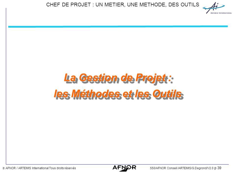 La Gestion de Projet : les Méthodes et les Outils