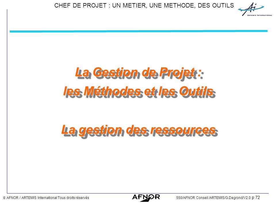 La Gestion de Projet : les Méthodes et les Outils La gestion des ressources