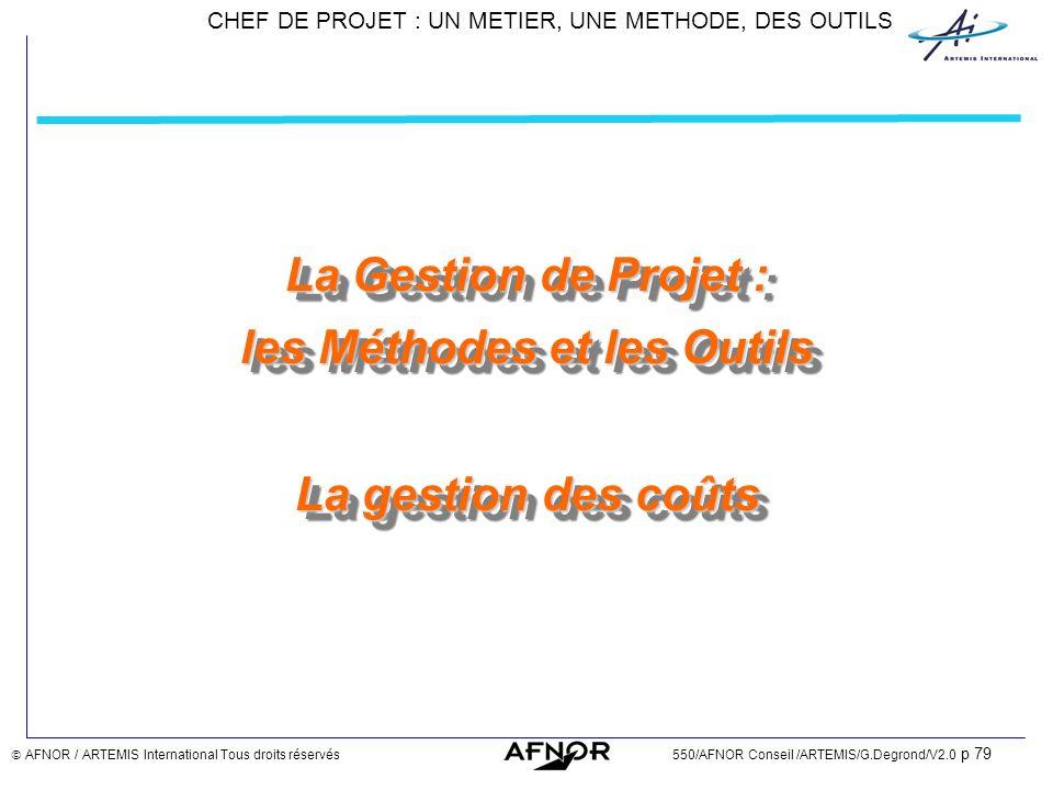 La Gestion de Projet : les Méthodes et les Outils La gestion des coûts