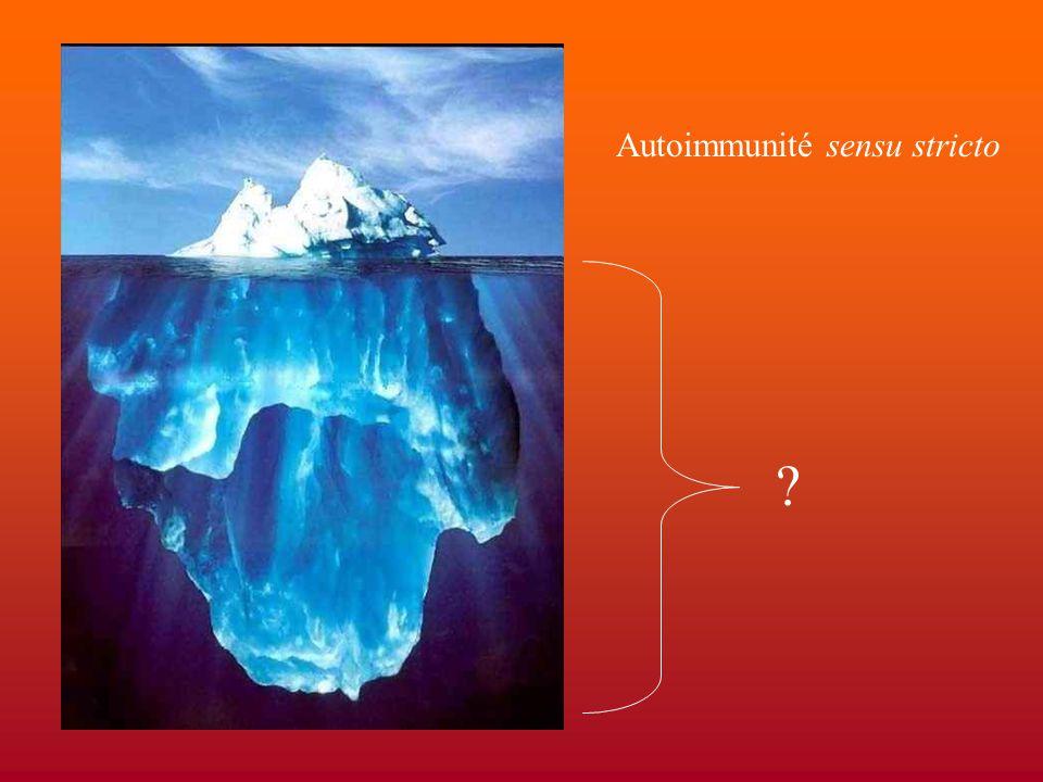 Autoimmunité sensu stricto