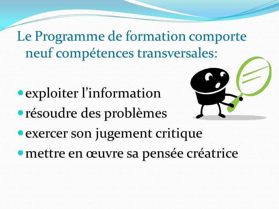Le Programme de formation comporte neuf compétences transversales:
