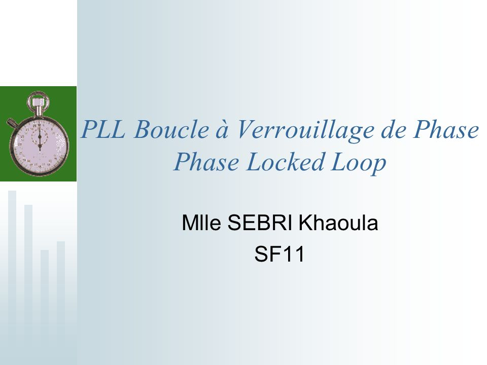 PLL Boucle à Verrouillage de Phase Phase Locked Loop