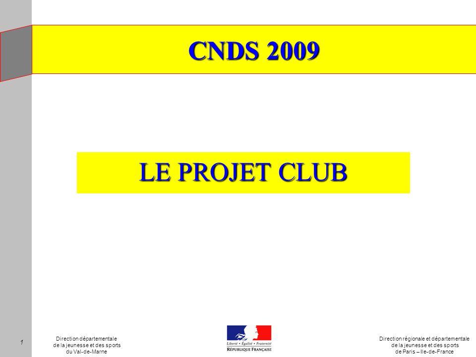 CNDS 2009 LE PROJET CLUB