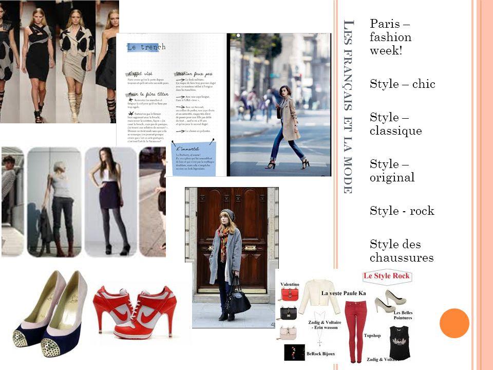 Les français et la mode Paris – fashion week! Style – chic
