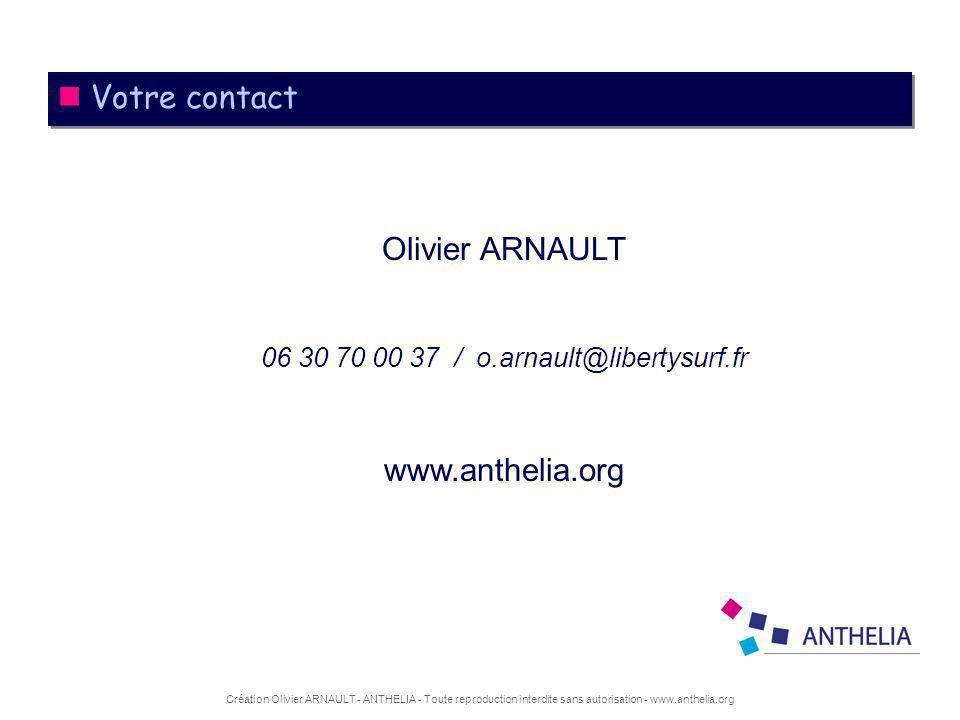 06 30 70 00 37 / o.arnault@libertysurf.fr