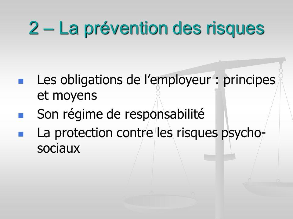 2 – La prévention des risques