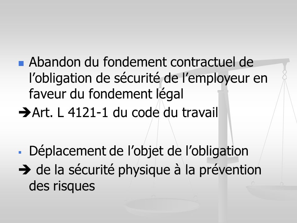 Abandon du fondement contractuel de l'obligation de sécurité de l'employeur en faveur du fondement légal