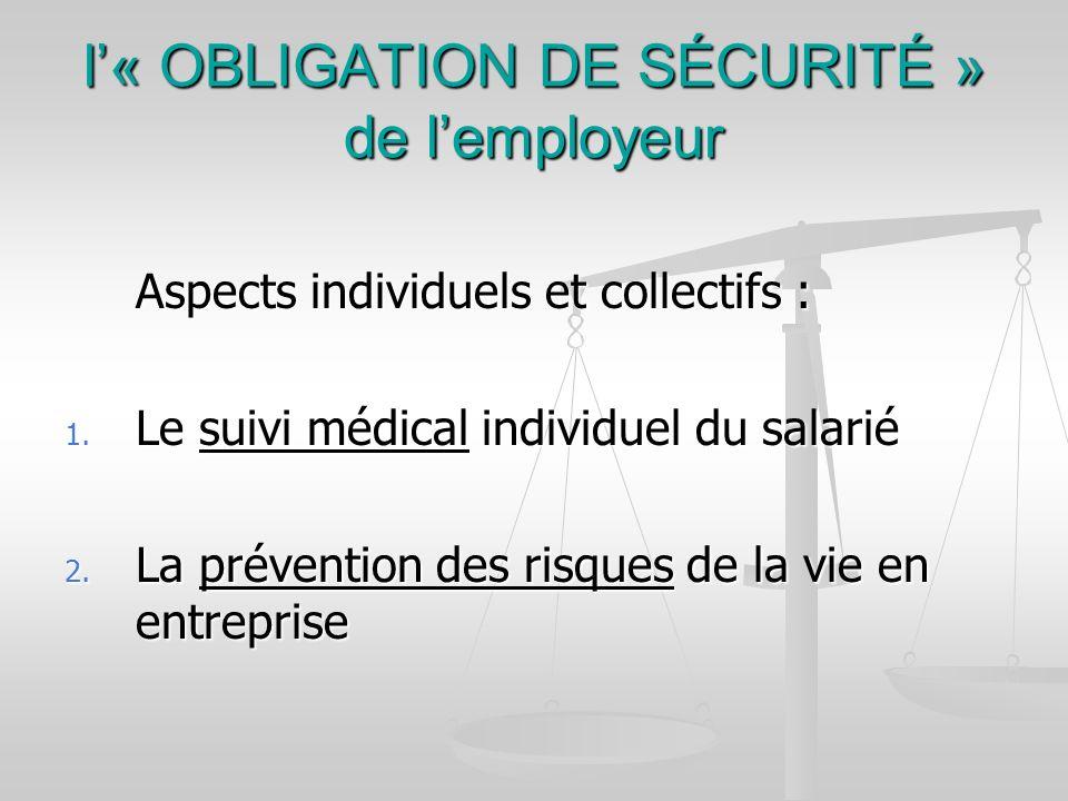 l'« OBLIGATION DE SÉCURITÉ » de l'employeur