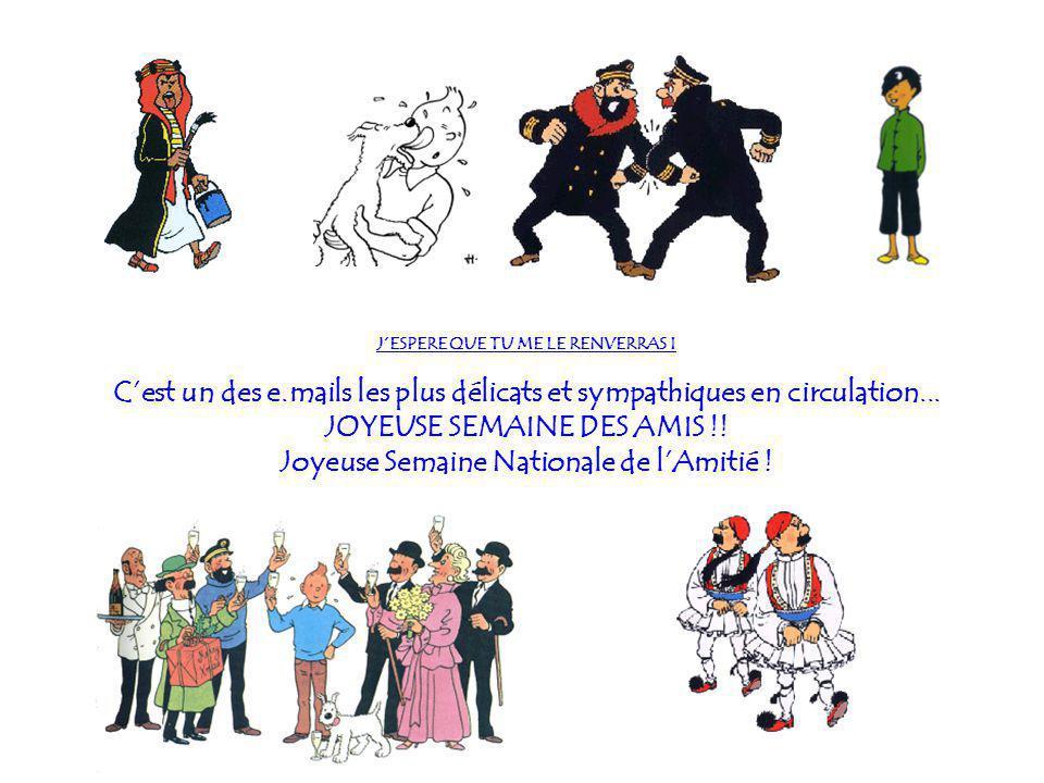 JOYEUSE SEMAINE DES AMIS !! Joyeuse Semaine Nationale de l'Amitié !