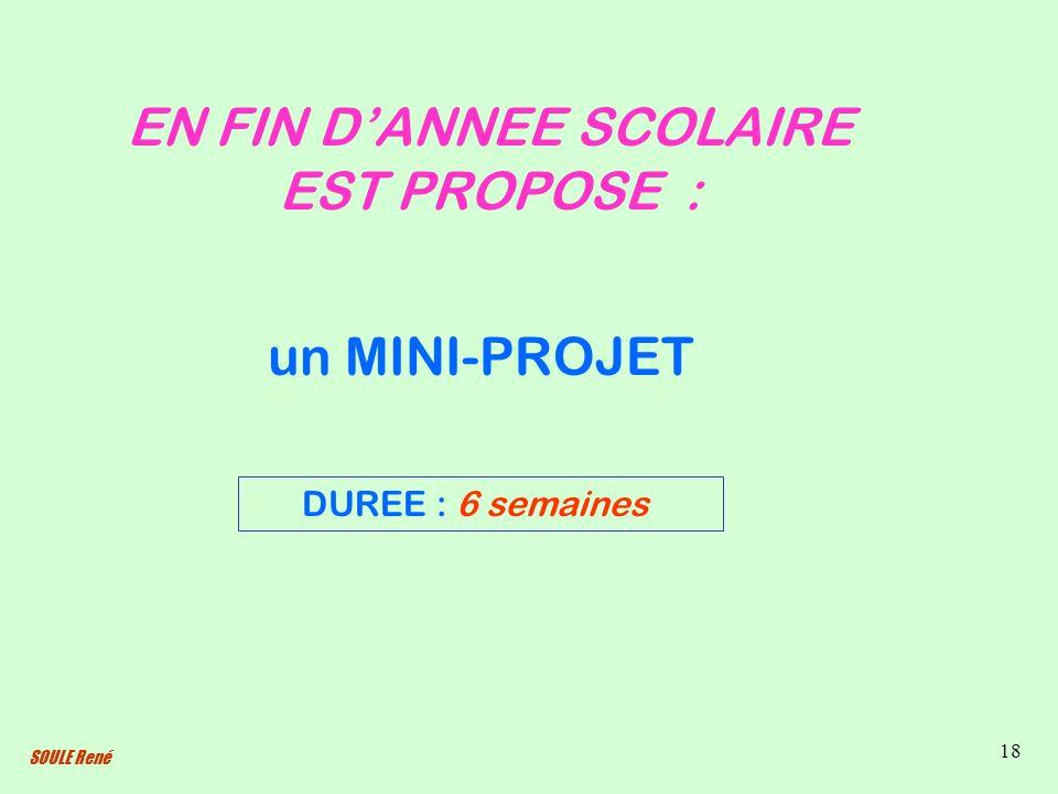 EN FIN D'ANNEE SCOLAIRE EST PROPOSE :