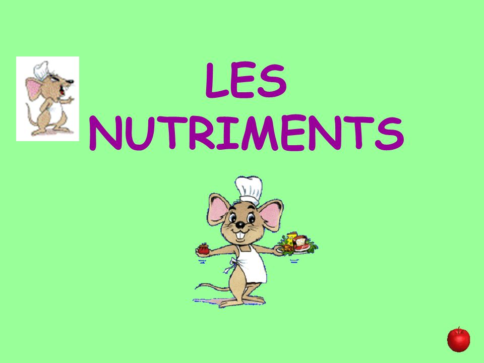 LES NUTRIMENTS
