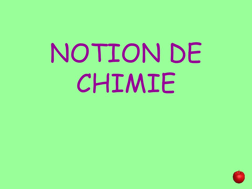 NOTION DE CHIMIE
