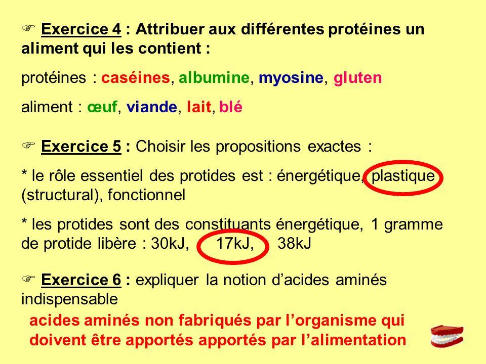  Exercice 4 : Attribuer aux différentes protéines un aliment qui les contient :