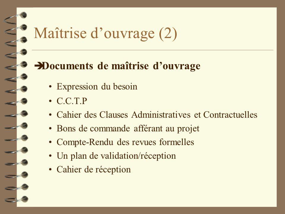 Maîtrise d'ouvrage (2) Documents de maîtrise d'ouvrage