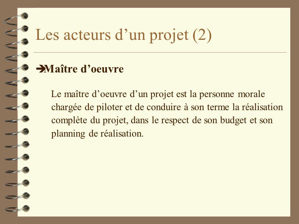 Les acteurs d'un projet (2)