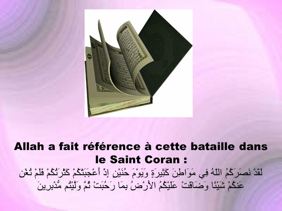 Allah a fait référence à cette bataille dans le Saint Coran :