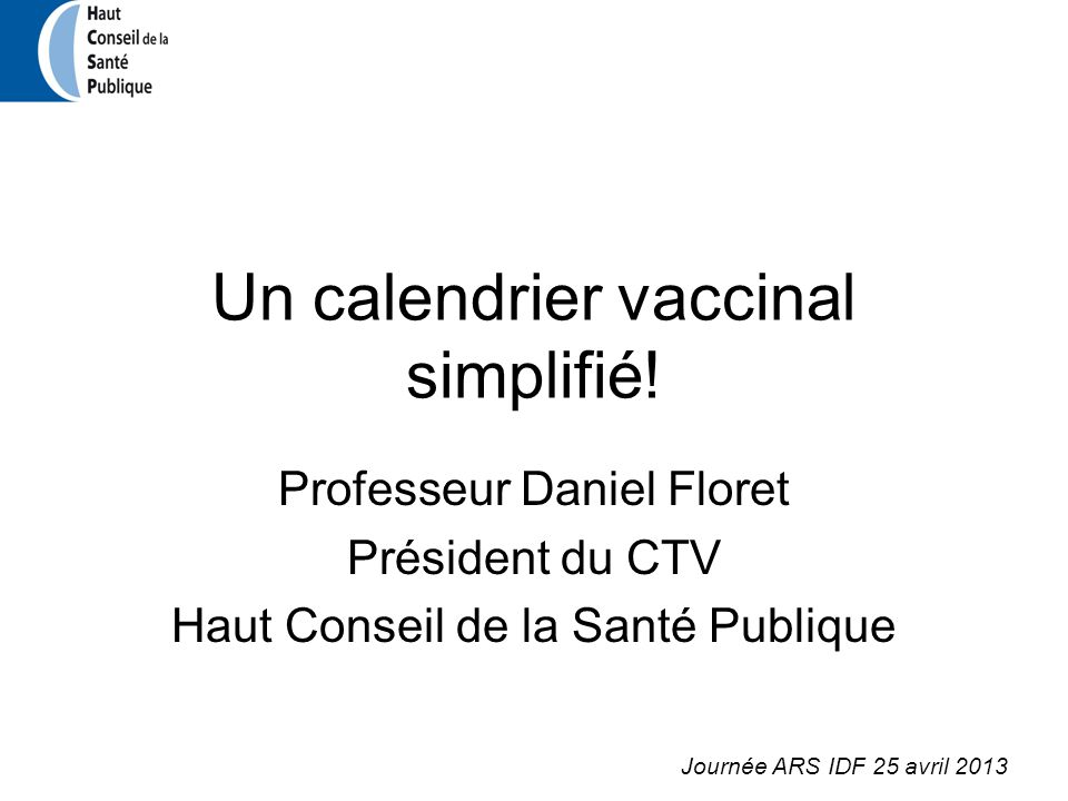 Un calendrier vaccinal simplifié!
