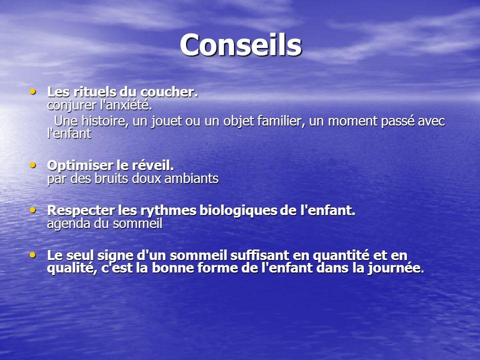 Conseils Les rituels du coucher. conjurer l anxiété.