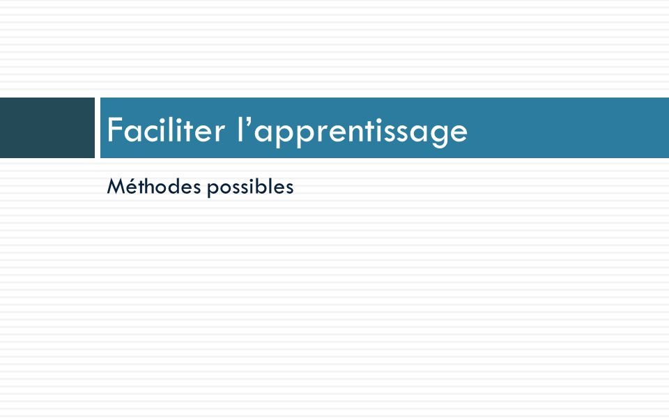 Faciliter l'apprentissage
