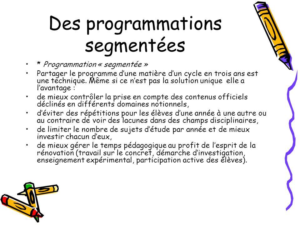 Des programmations segmentées