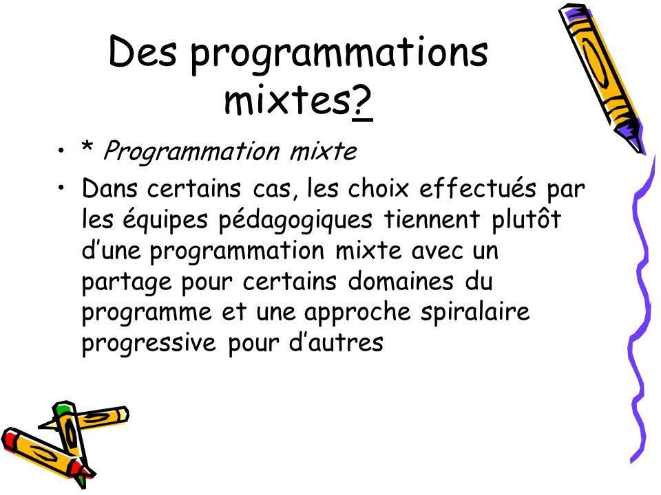 Des programmations mixtes