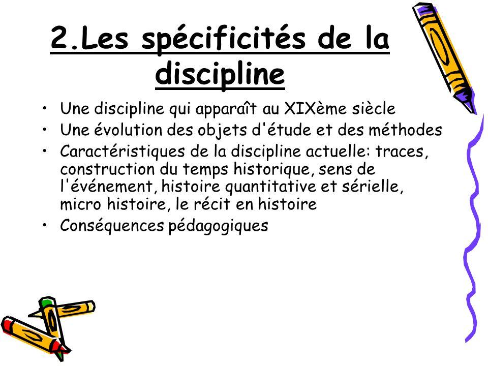 2.Les spécificités de la discipline