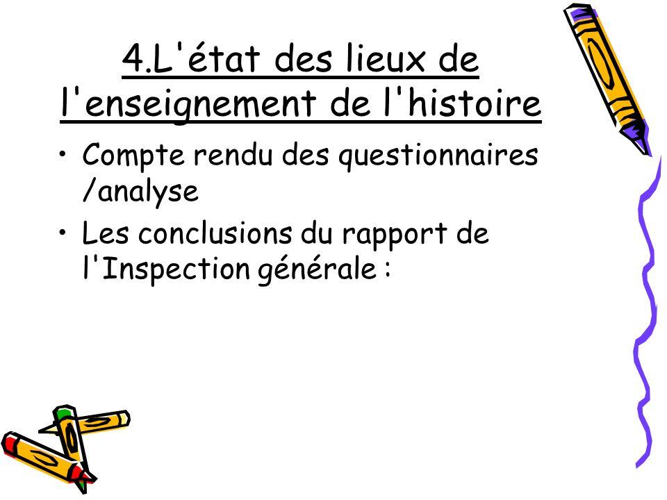 4.L état des lieux de l enseignement de l histoire