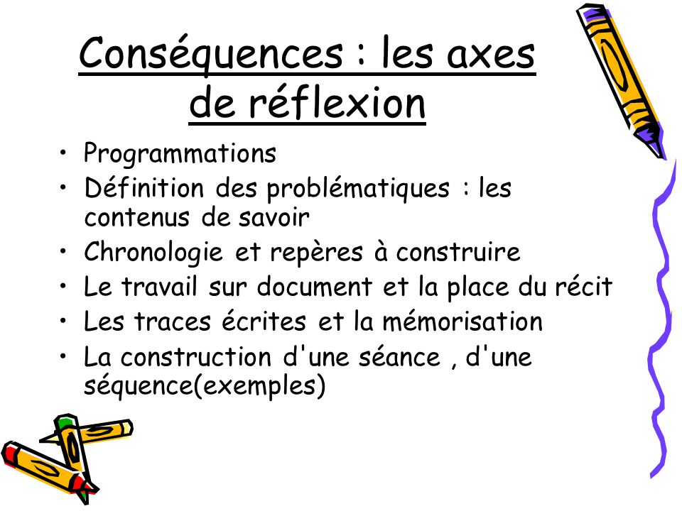 Conséquences : les axes de réflexion