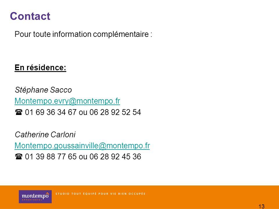 Contact Pour toute information complémentaire : En résidence: