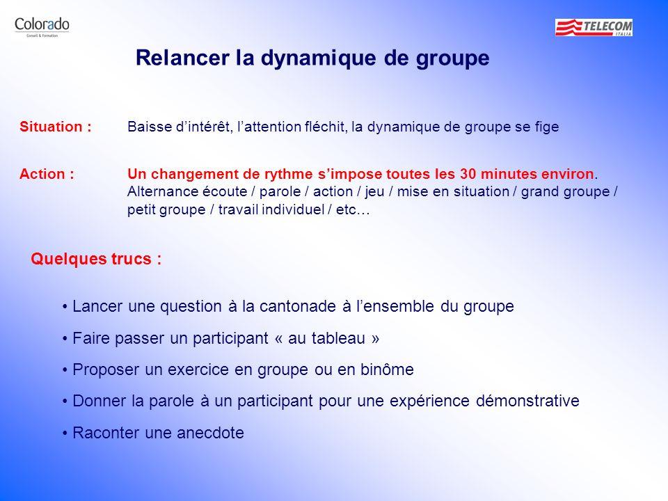 Relancer la dynamique de groupe