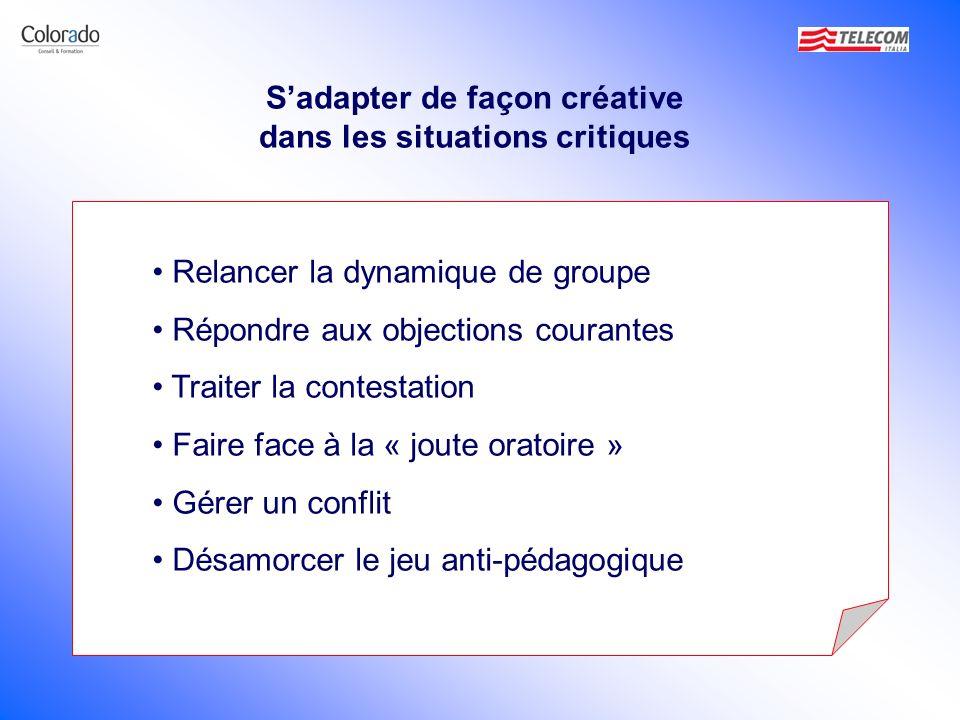 S'adapter de façon créative dans les situations critiques