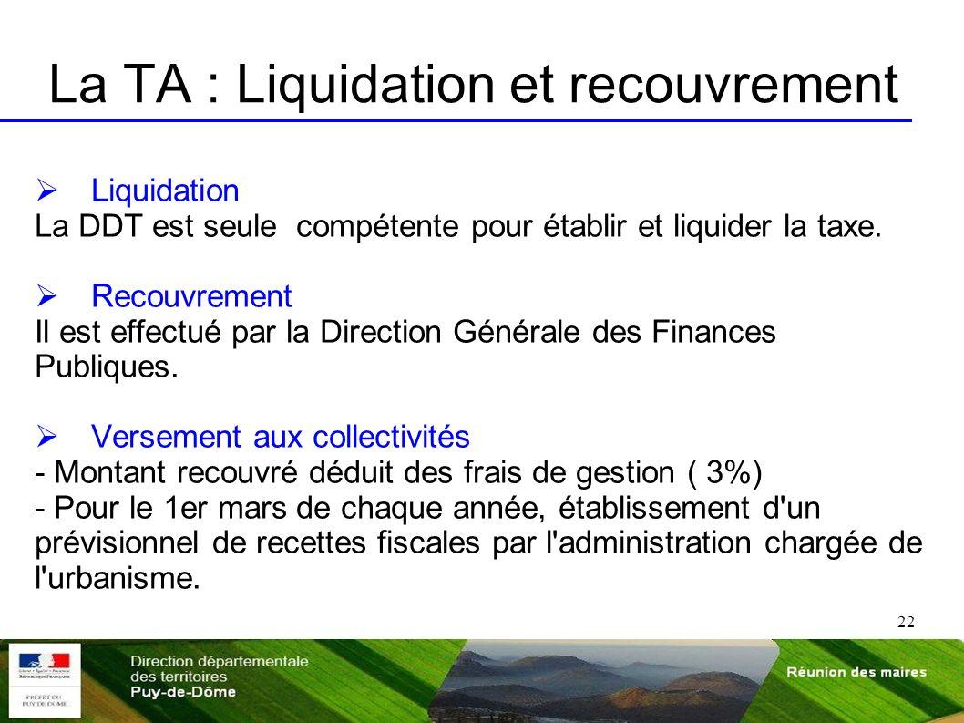 La TA : Liquidation et recouvrement