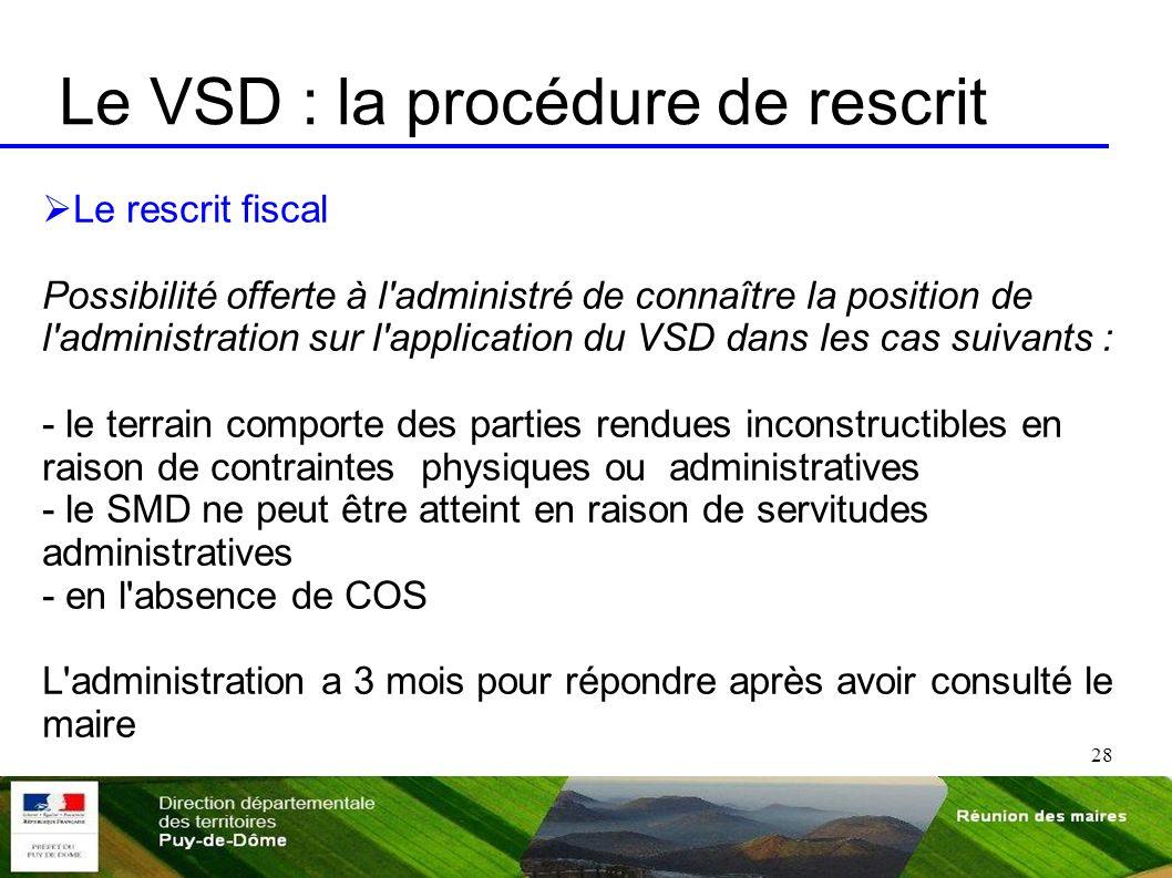 Le VSD : la procédure de rescrit
