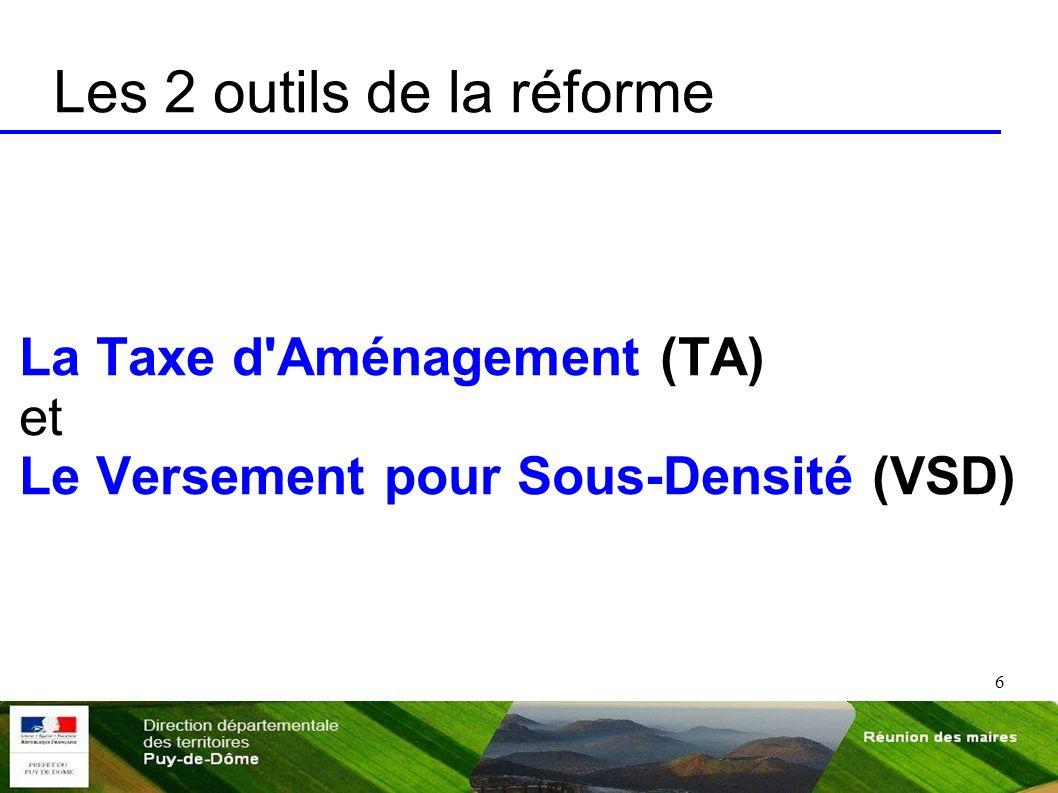 Les 2 outils de la réforme